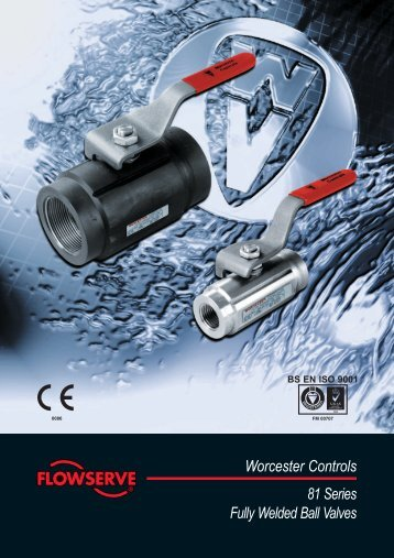 Worcester Controls 81 Series Fully Welded Ball Valves - Fagerberg
