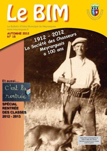 2012 La Société des Chasseurs Meyrarguais a 100 ans - Mairie de ...
