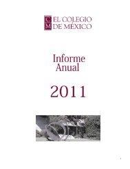 Informe académico 2011 - El Colegio de México