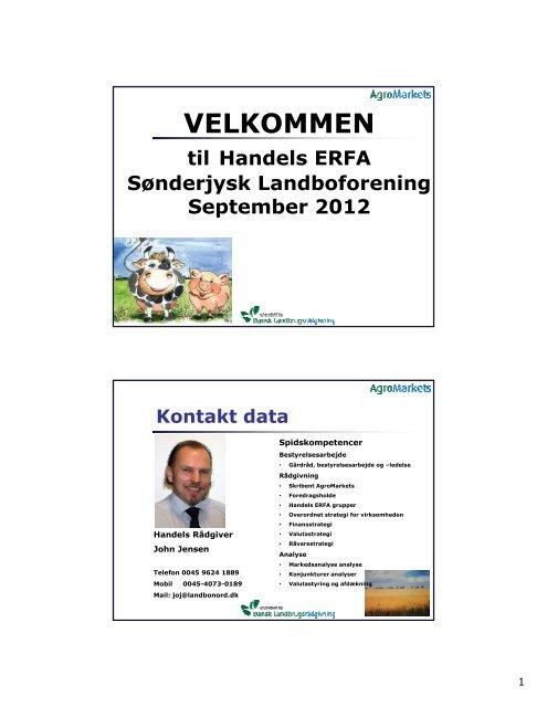 AgroMarkets Handels ERFA dag 2 efter r 2012 SLF - Sønderjysk ...