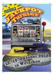 Programm und Spielplan Jackpot-Turnier 2012 - Curling Club ...