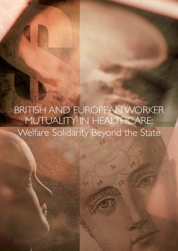 BRITISH AND EUROPEAN WORKER MUTUALITY IN HEALTHCARE