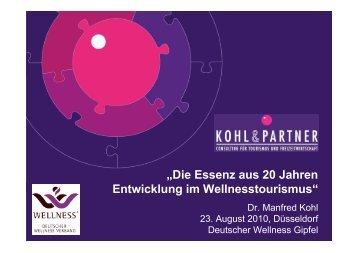 """""""Die Essenz aus 20 Jahren Entwicklung im Wellnesstourismus"""""""