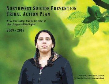 Tribal Suicide Prevention Action Plan - Northwest Portland Area ...