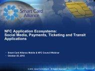 to download the webinar presentation - Smart Card Alliance