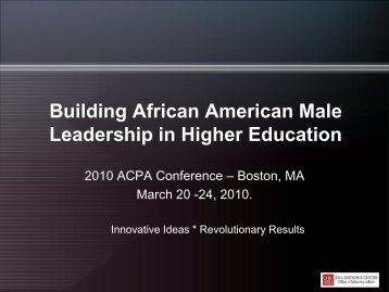 Building African American Male Leadership in Higher Education