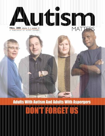FALL 2008 volume 5 • number 4 - Autism Ontario