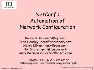03 - NetConf: Automation of Network Configuration - Randy Bush