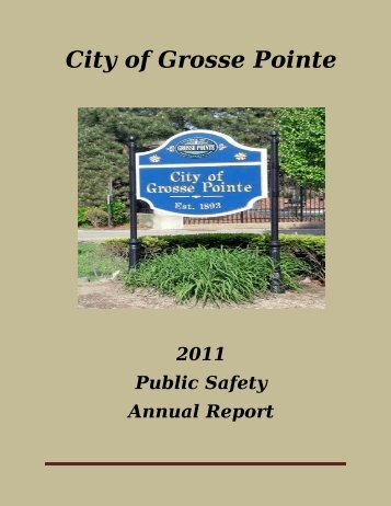 2011 Public Safety Annual Report - City of Grosse Pointe