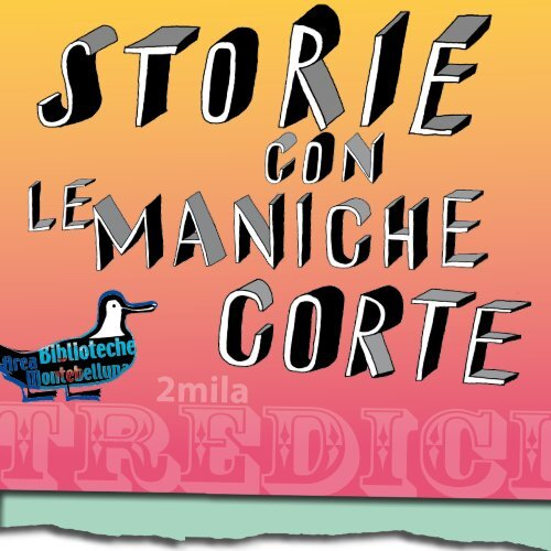 Storie con le maniche corte - Asolo Biblioteca - ASOLO.it