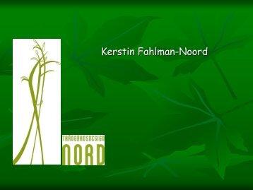 Bilder från Powerpoint Kerstin Fahlman-Noord (2486 kb, pdf)