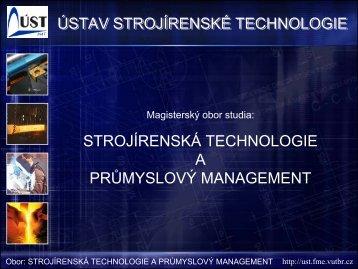 Obor strojírenská technologie a průmyslový management
