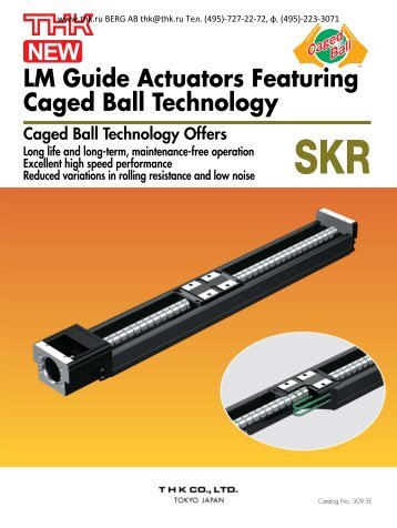 LM Guide Actuators Featuring Caged Ball Technology