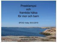 Preeklampsi och framtida hälsa för mor och barn - SFOG