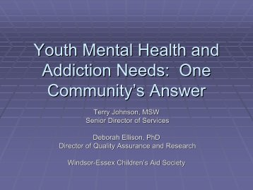 Youth Mental Health and Addiction Needs: One Community's Answer