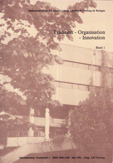 Tradition - Organisation - Innovation - FreiDok - Universität Freiburg