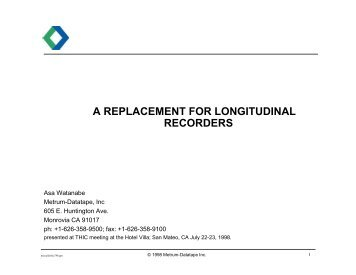 A REPLACEMENT FOR LONGITUDINAL RECORDERS - THIC