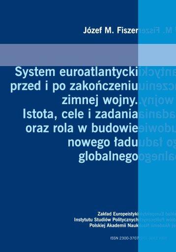 System euroatlantycki przed i po zakończeniu zimnej wojny. Istota ...