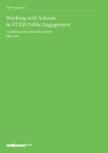 Working with Schools in STEM Public Engagement ... - Wellcome Trust