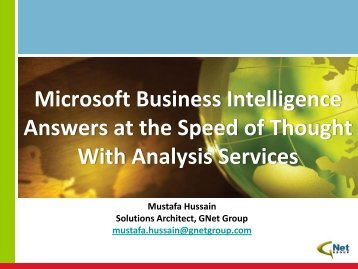 Analysis At the Speed of Thought - Mustafa Hussain ... - BI User Group