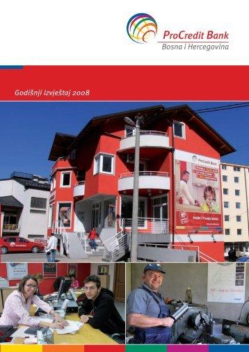 Bosna i Hercegovina Godišnji izvještaj 2008 - ProCredit