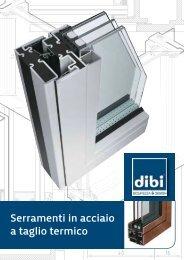Serramenti in acciaio a taglio termico - DI.BI. Porte Blindate