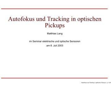 Autofokus und Tracking in optischen Pickups