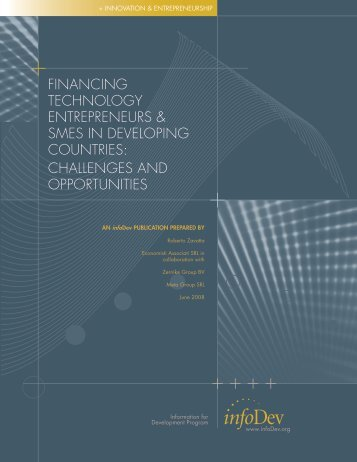 financing technology entrepreneurs & smes in developing ... - infoDev