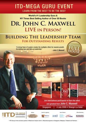 ITD-MEGA GURU EVENT Dr. John C. Maxwell - ITD GROUP ...