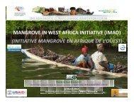 MANGROVE IN WEST AFRICA INITIATIVE (IMAO) (INITIATIVE MANGROVE EN ...
