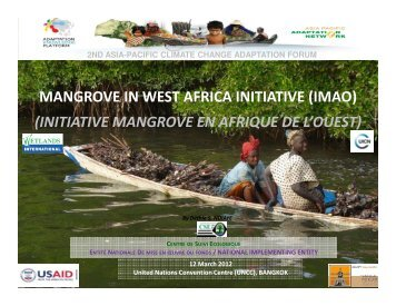 MANGROVE IN WEST AFRICA INITIATIVE (IMAO) (INITIATIVE MANGROVE EN ...