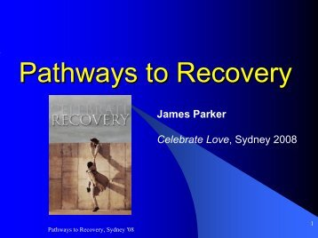 Pathways to Recovery: Sexual Addiction: James Parker - PMRC