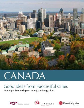 Canada: Good Ideas from Successful Cities - Cities of Migration