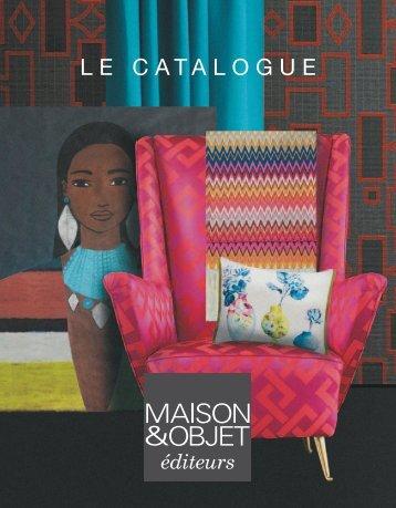Téléchargez le catalogue MAISON&OBJET éditeurs - Maison et objet