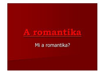 A romantika - nsjg.hu