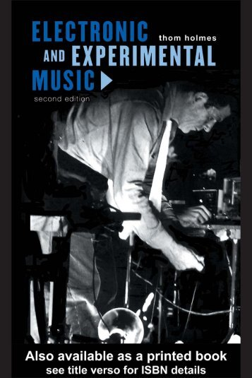 Electronic and Experimental Music: Pioneers in ... - Aaaaarg