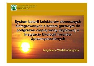 System baterii kolektorów słonecznych zintegrowanych z kotłem ...