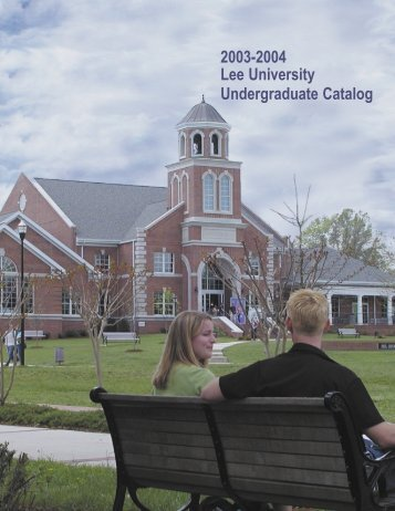 2003-2004 Lee University Undergraduate Catalog