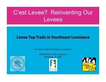C'est Levee? Reinventing Our Levees