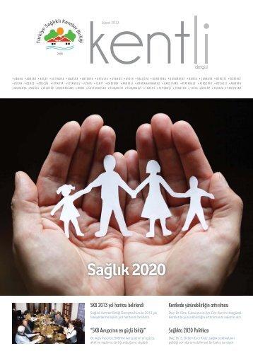 Sağlık 2020 politikaları - Türkiye Sağlıklı Kentler Birliği