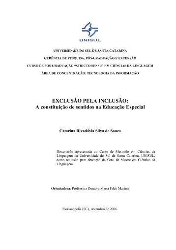 EXCLUSÃO PELA INCLUSÃO: A constituição de sentidos ... - Unisul