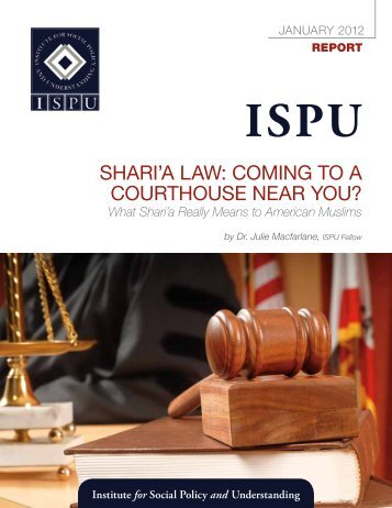 Shari'a Law: Coming to a CourthouSe near You? - Institute for Social ...
