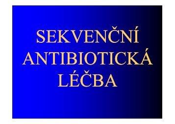 Sekvenční antibiotická léčba - LF
