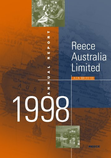 Reece ™ | About Us | Financial Information | Annual Report | 1998