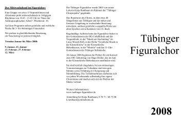 Tübinger Figuralchor 2008 - Tübinger Figuralchor - Home
