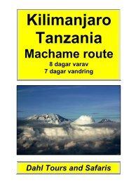 Kilimanjaro, Machame route 7 dagar - Dahl Safaris