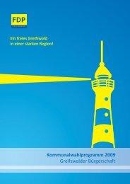 Kommunalwahlprogramm 2009 Greifswalder Bürgerschaft - webMoritz