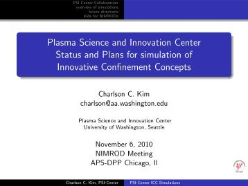 Plasma Science and Innovation Center Status and Plans for - Nimrod