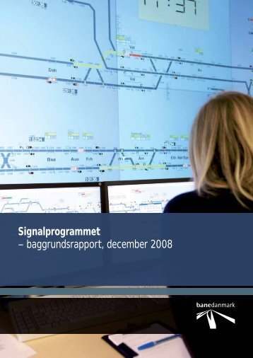 Signalprogrammet – baggrundsrapport, december ... - Banedanmark