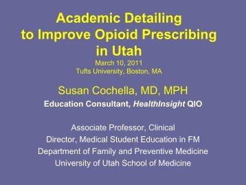 Academic Detailing To Improve Opioid Prescribing In Utah